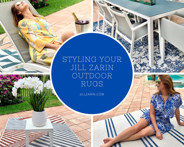Styling Your Jill Zarin Outdoor Rugs