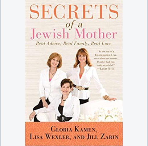 Secrets of a jewish mother: real advice, real family, real love - paperback