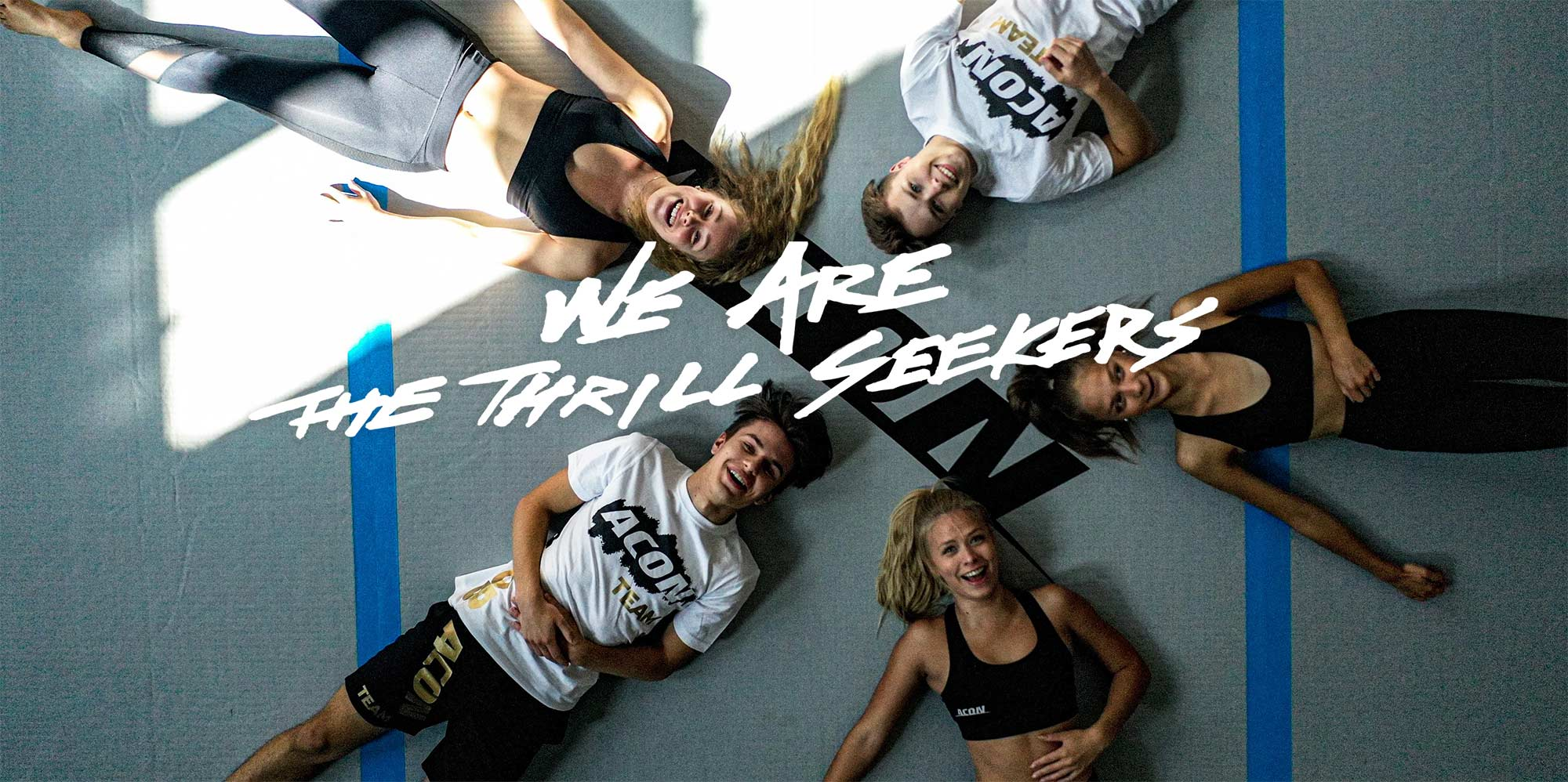 ACON - we are the thrill seekers