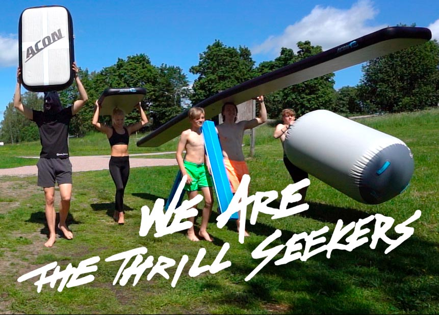 We are the thrill seekers