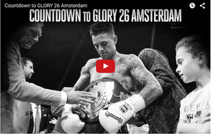 Countdown to GLORY 26 Amsterdam (Video)