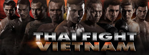 THAI FIGHT: VIETNAM med svenske Christopher Axelsson