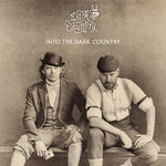 Dark Country - Into The Dark Country (LP)