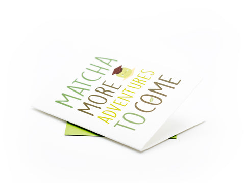 Matcha Greeting Card