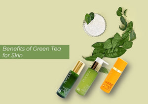 What are the Benefits of Green Tea for Skin?