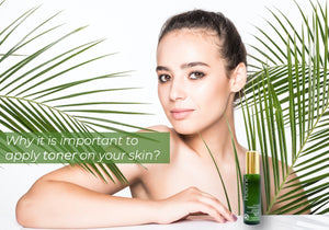 Why it is important to apply toner on your skin?