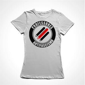Camiseta Baby Look Professores Antifascismo
