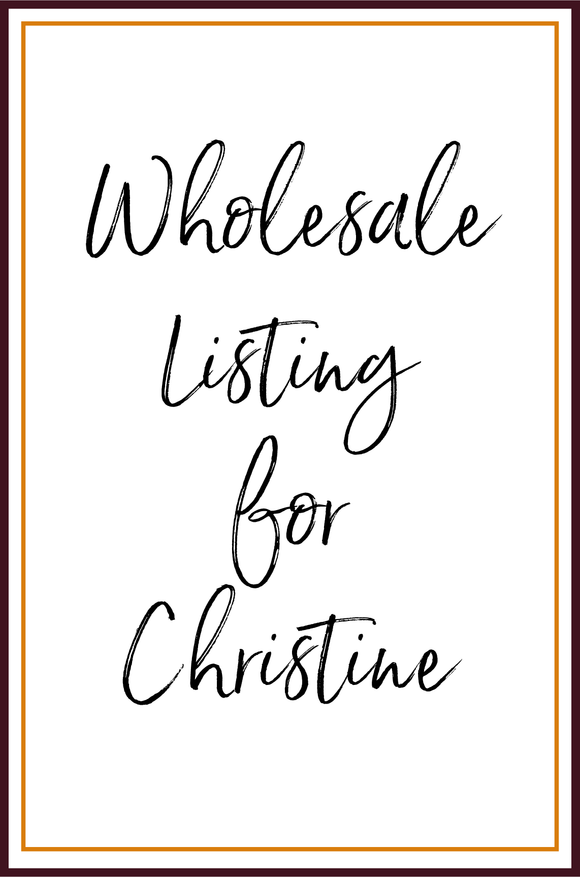 Wholesale Order for Christine