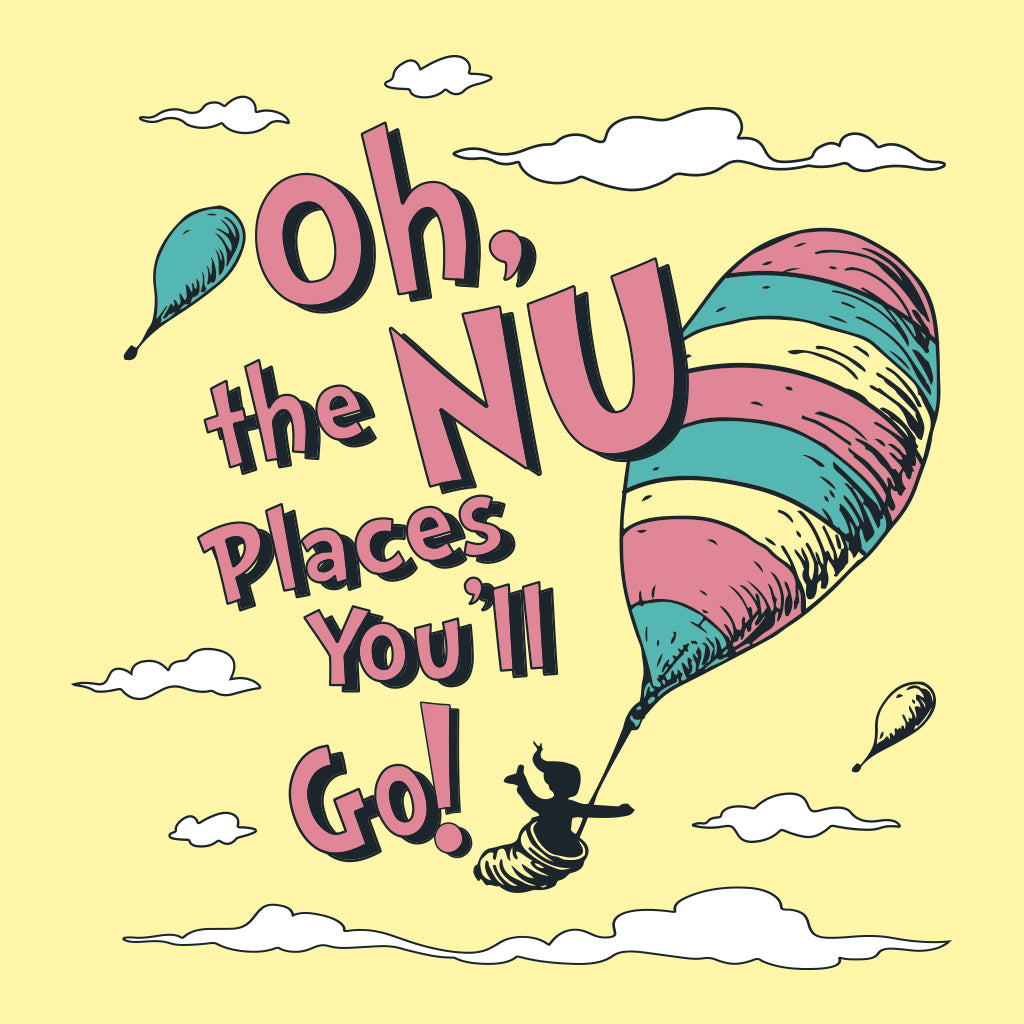 Oh the Nu Places You'll Go Design