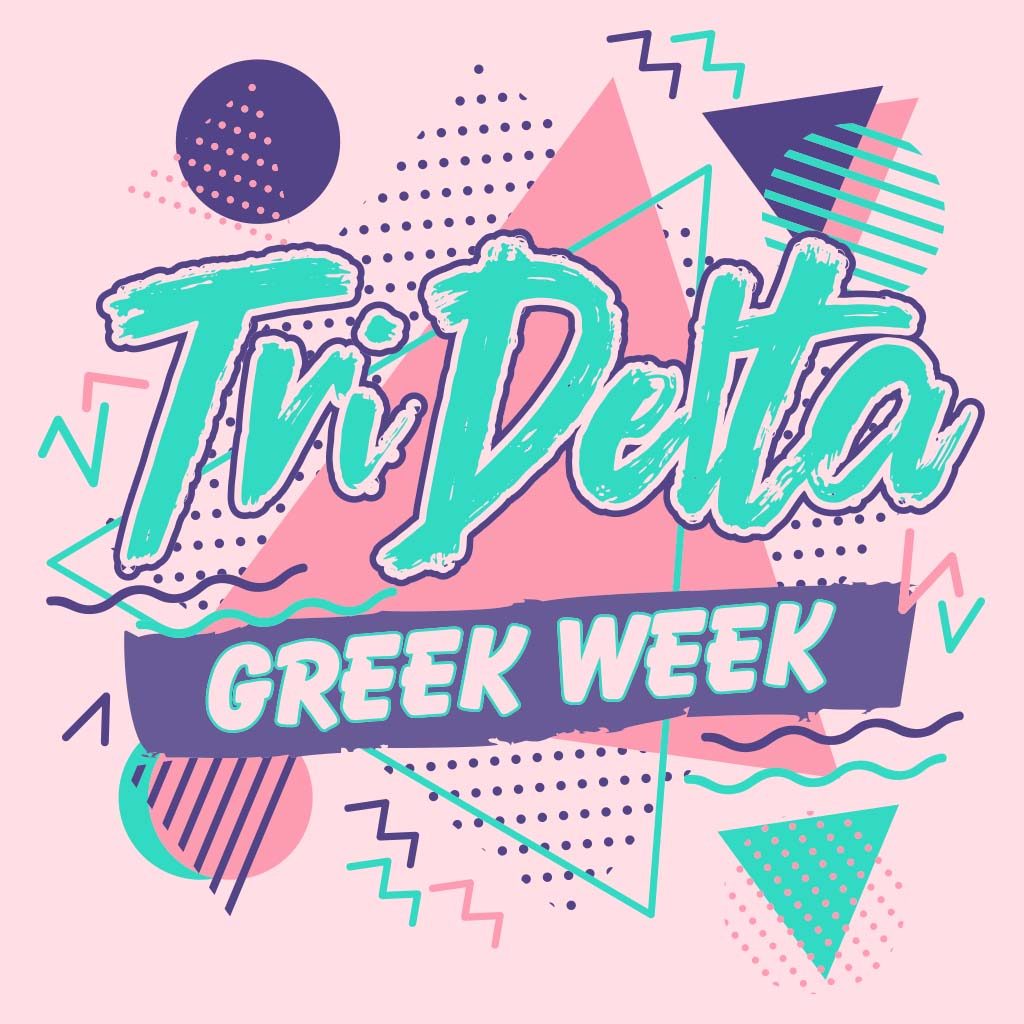 Tri Delta 90's Throwback Greek Week Design