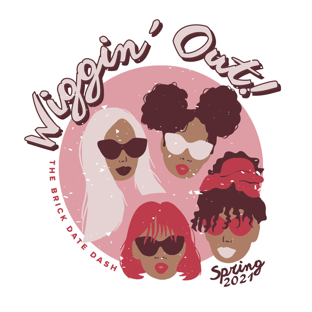 Wiggin' Out Date Dash Design