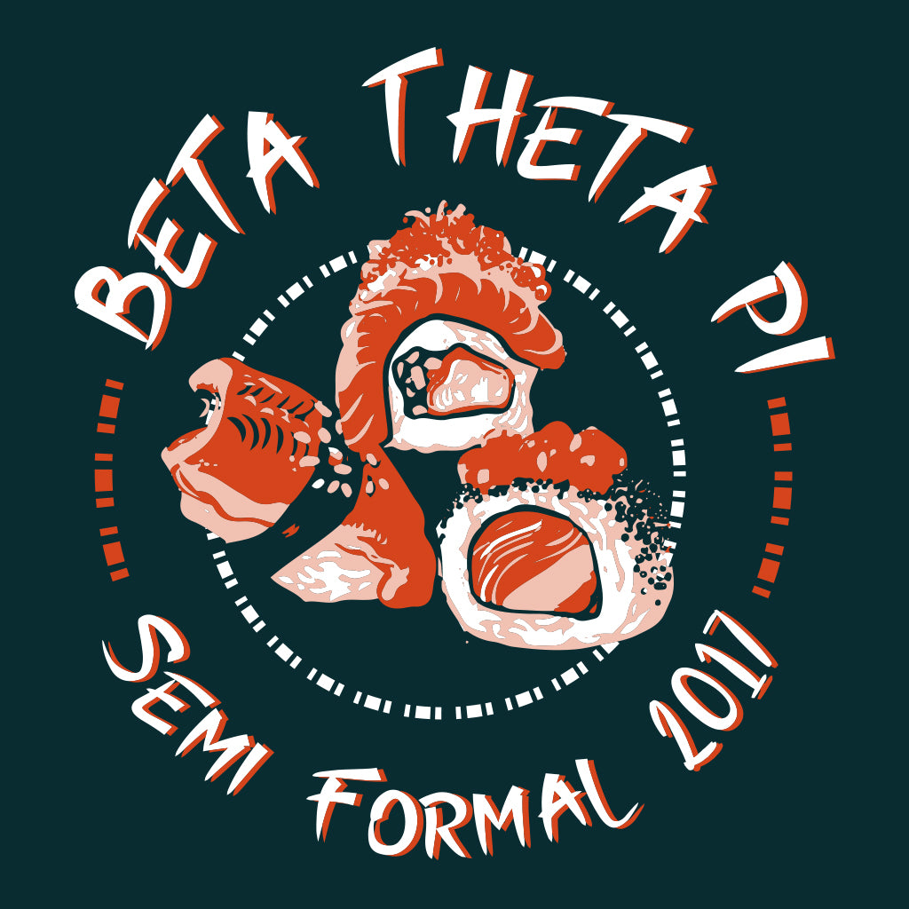 Beta Theta Pi Sushi Formal Design