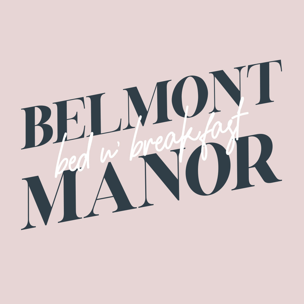 Belmont Manor BnB Design