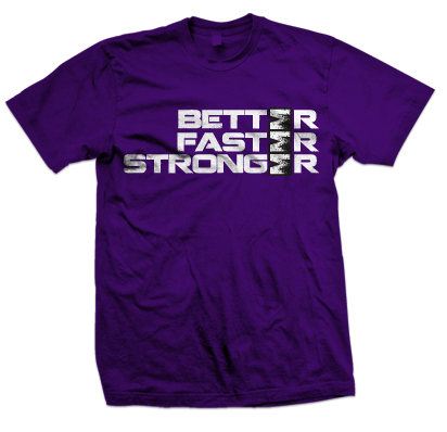 Better Faster Stronger