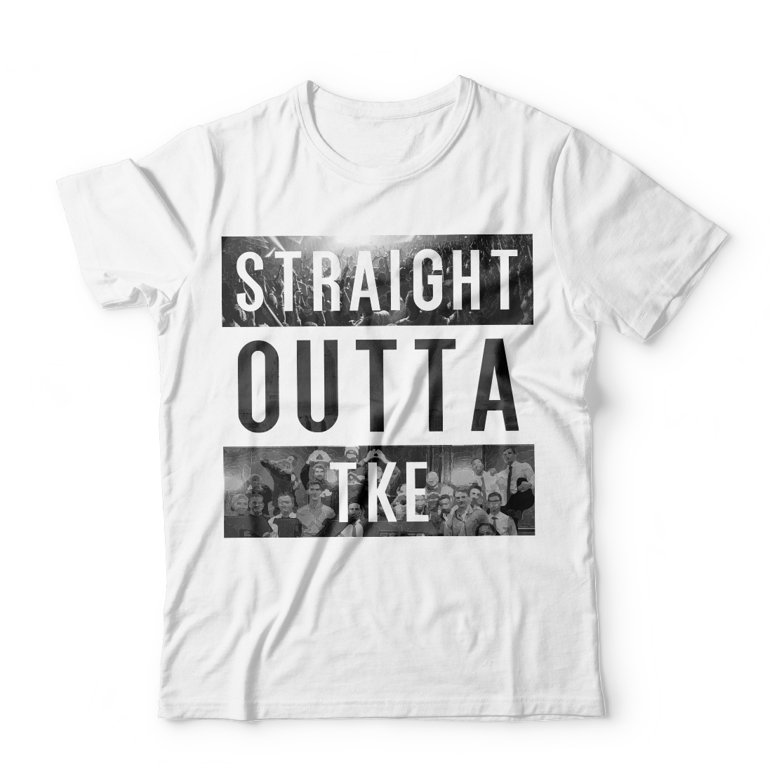 Tau Kappa Epsilon Straight Outta Shirt
