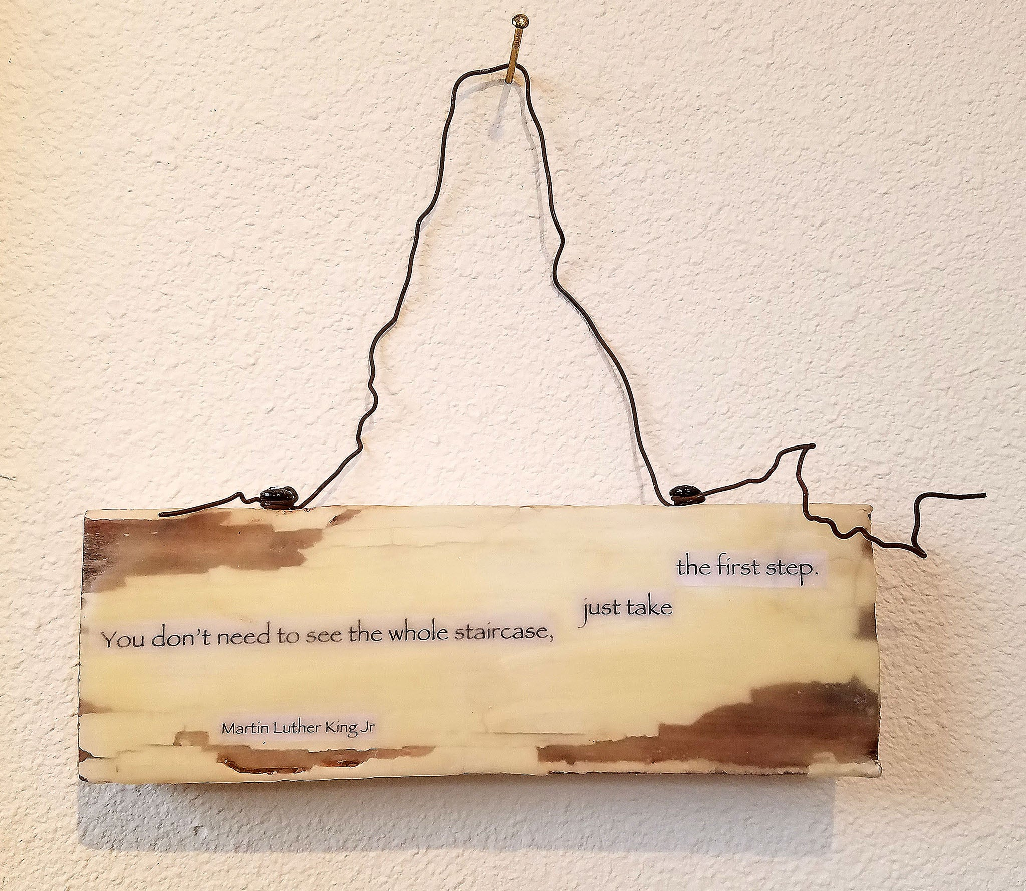 "3.5""x 10"" encaustic quoting Martin Luther King Jr.  -- by Lori DiPasquale."