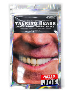 "Talking Heads Famous Faces Fabric Masks:  ""Hello My Name is JOE"""