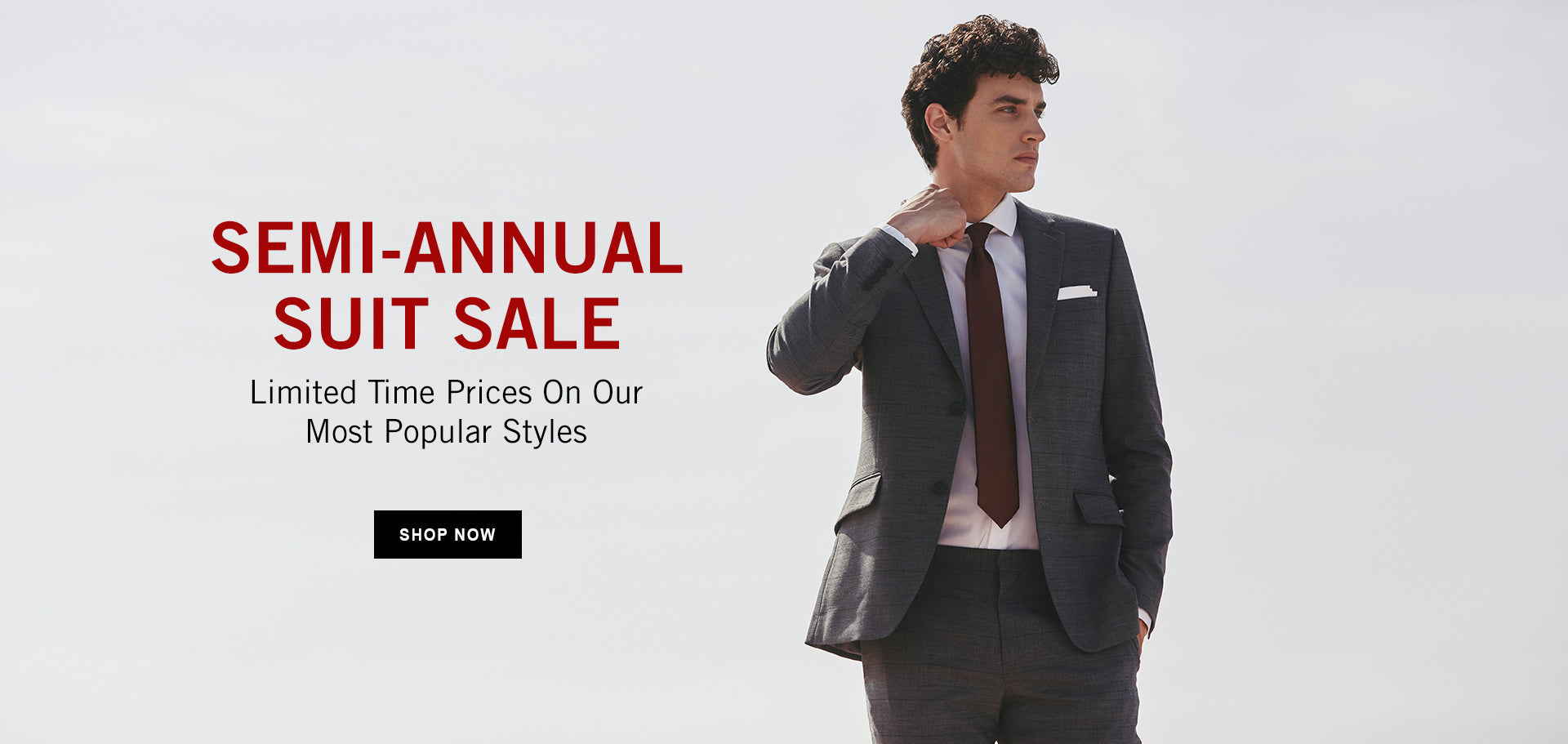 SEMI-ANNUAL SUIT SALE - SHOP NOW
