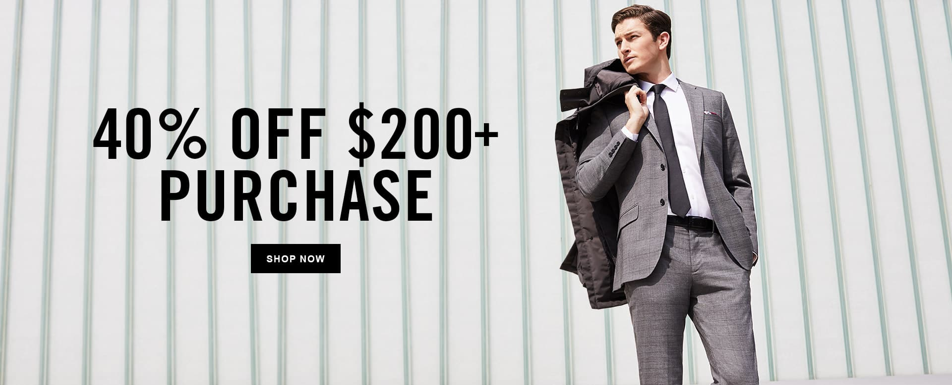 40% OFF $200+ PURCHASE - SHOP NOW