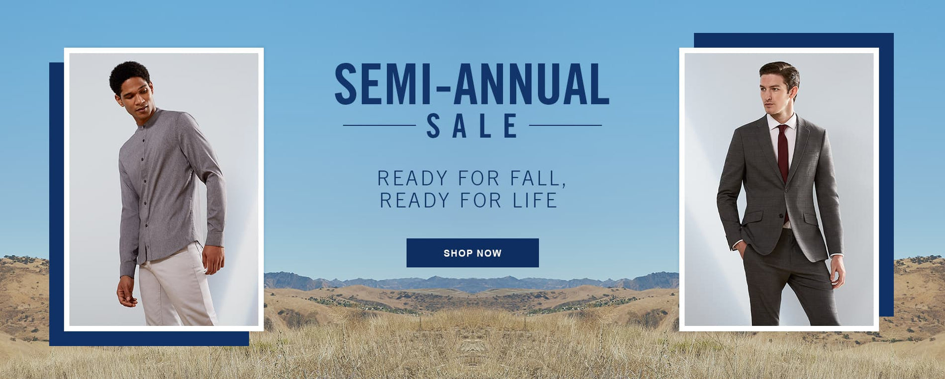 SEMI ANNUAL SALE | SHOP NOW