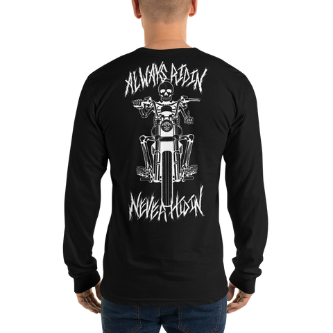 Always Ridin Never Hidin Long Sleeve
