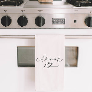 Choose Joy Tea Towel