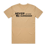 Never Surrender Tee - Colors