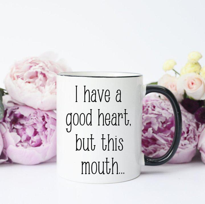 But This Mouth Mug