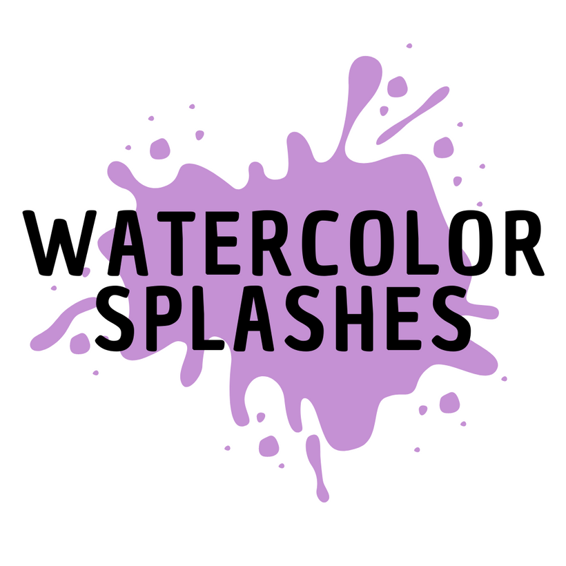WATERCOLOR SPLASHES