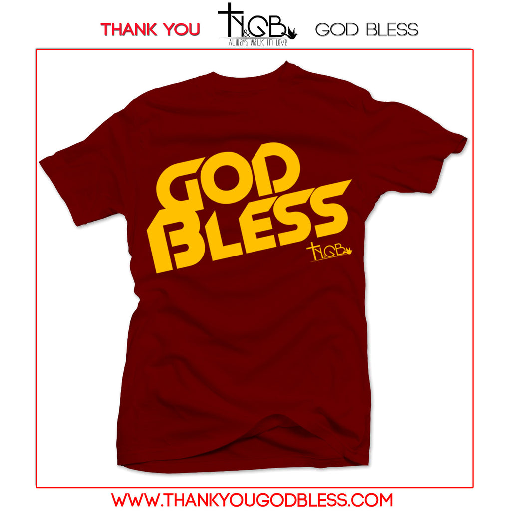 GOD BLESS | MAROON TEE