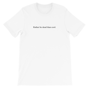 "T-shirt citation Kurt Cobain : ""Rather be dead than cool"""