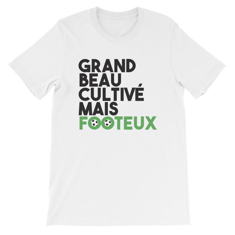 T-shirt blanc Grand, beau, cultivé mais footeux - T-shirt Foot