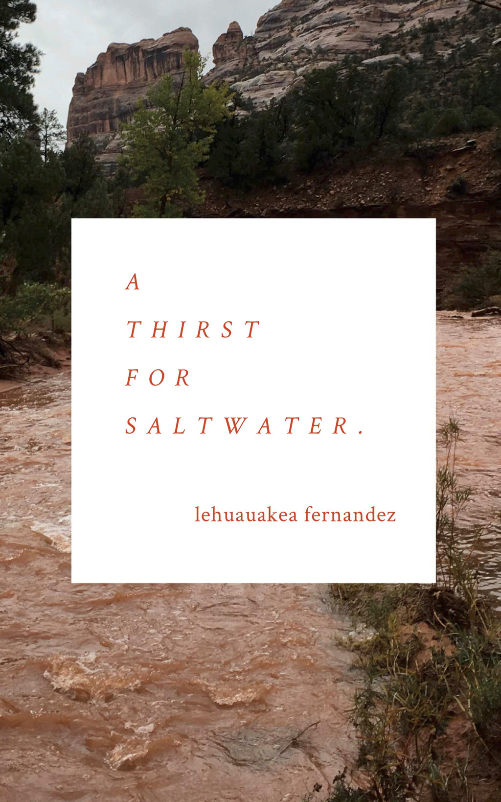 A Thirst for Saltwater.