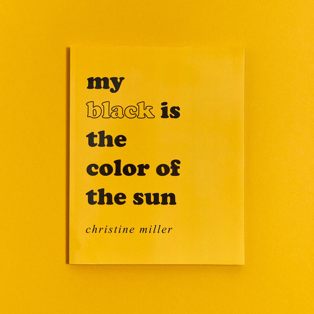 My Black is the Color of the Sun