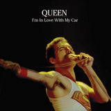 Queen, I'M IN LOVE WITH MY CAR, Limited Edition Coloured Vinyl