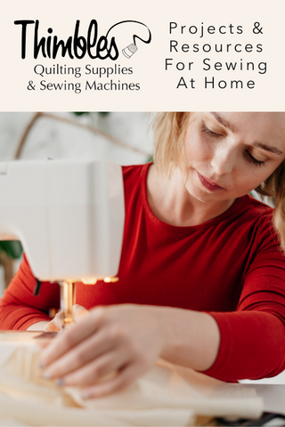 Projects & Resources For Sewing At Home