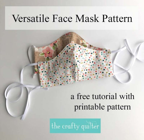 Versatile Face Mask by the Quilty Crafter