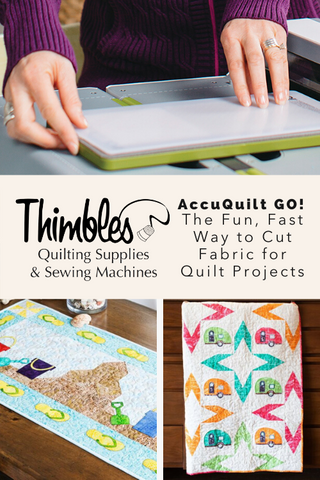 AccuQuilt GO: The Fun, Fast Way to Cut Fabric for Quilt Projects