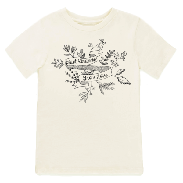 Tenth and Pine Plant Kindness Grow Love Tshirt