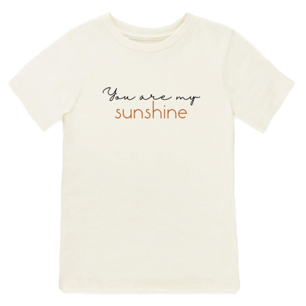 Tenth and Pine You Are My Sunshine Kids Organic Tee