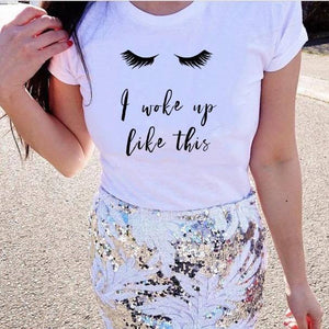 Tricou dama alb I wake up like this