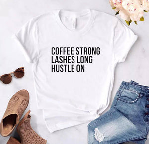 Tricou dama alb Coffee Strong, Lashes Long