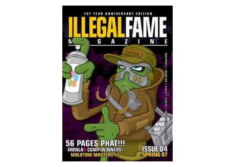 Illegal Fame #4