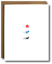 Load image into Gallery viewer, Dogs Over Politics Card