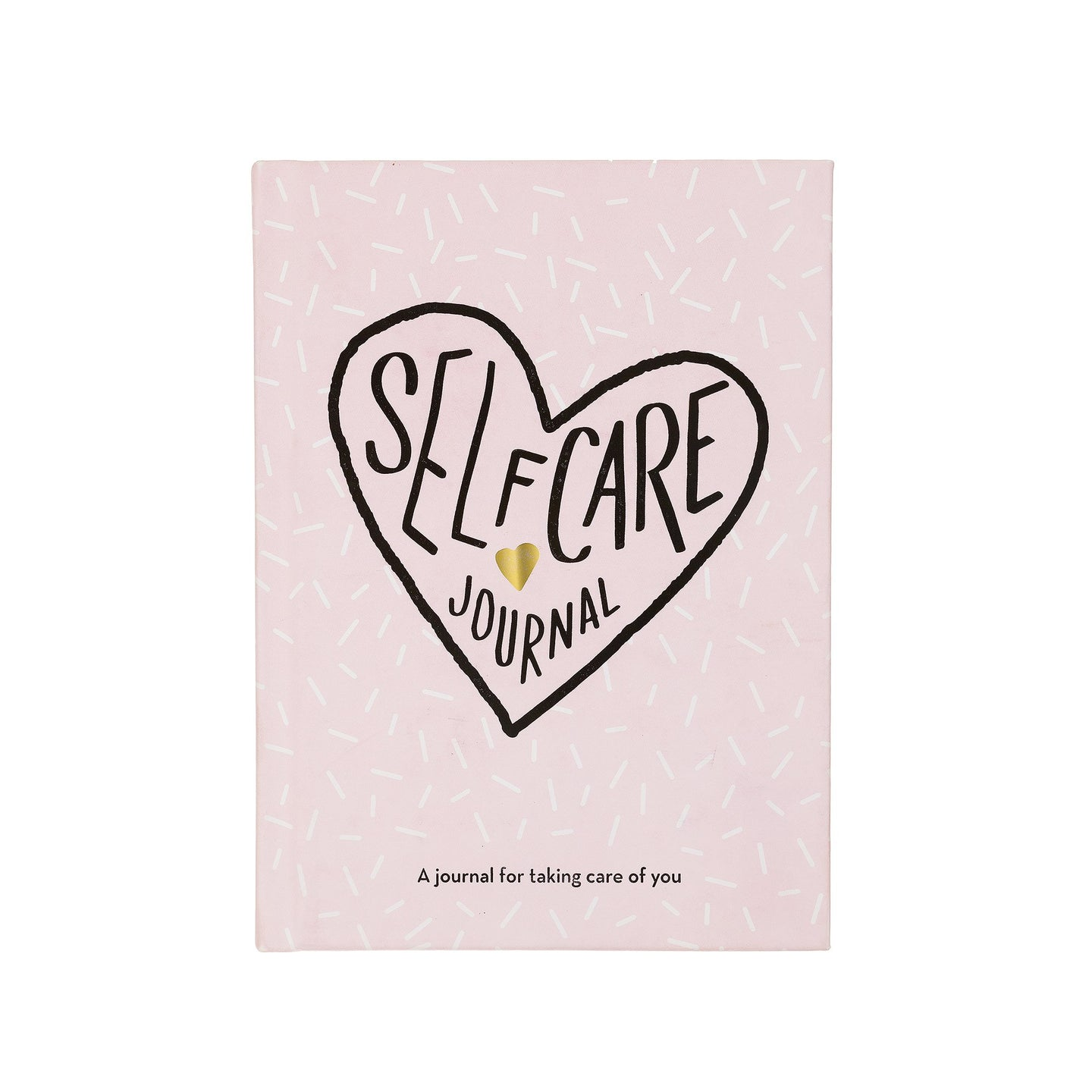 Self Care Journal: A journal for taking care of you