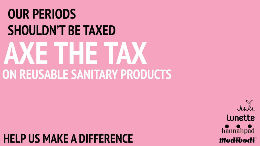 "Modibodi Says ""AXE THE TAX ON REUSABLE HYGIENE"""