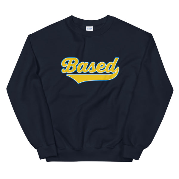 Based | Sweatshirt