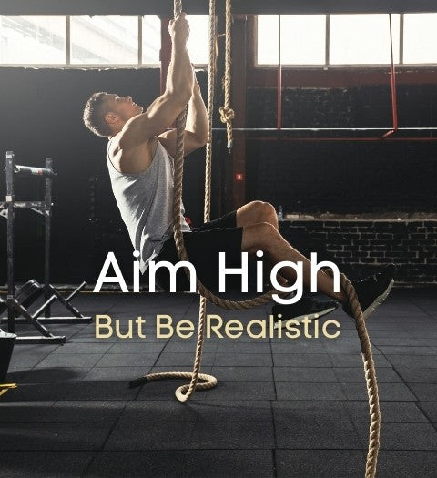 Aiming high while being realistic