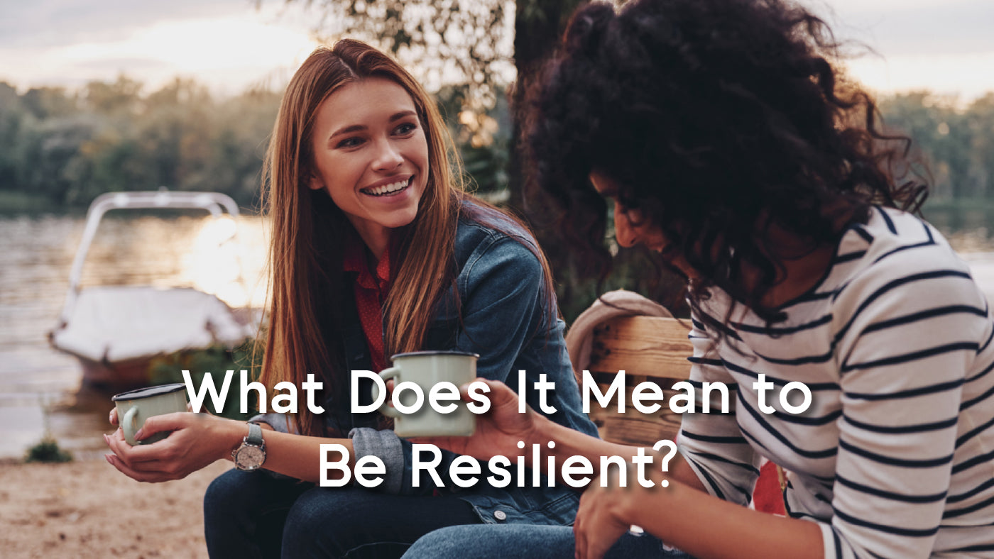 what does it mean to be resilient?