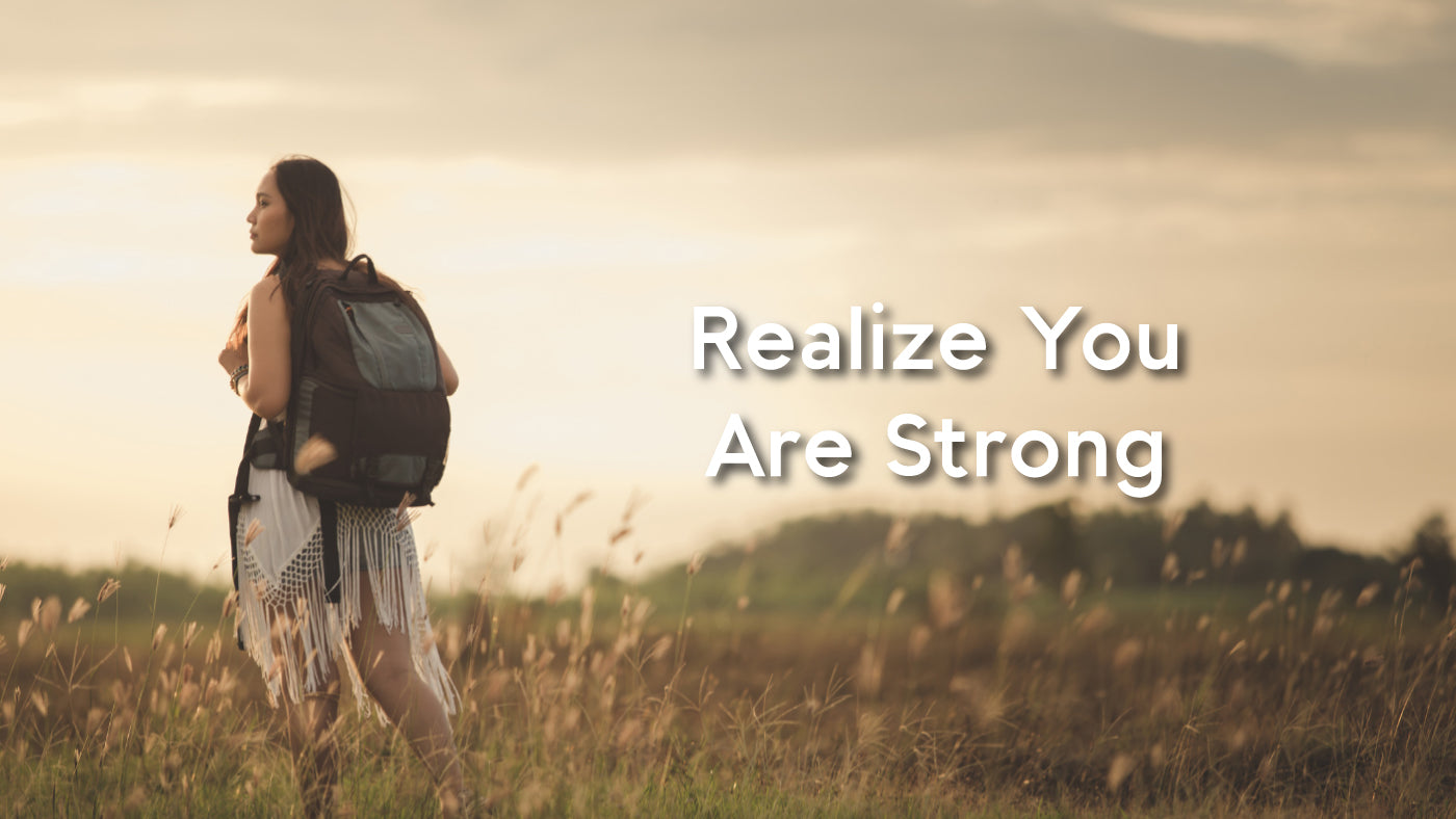 Realize your strength
